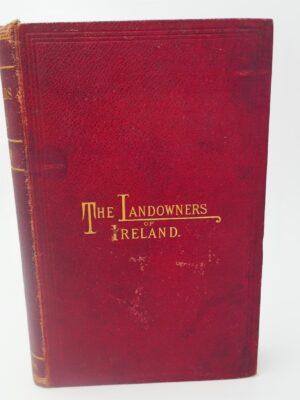 The Landowners of Ireland (1878) by U. H. Hussey De Burgh