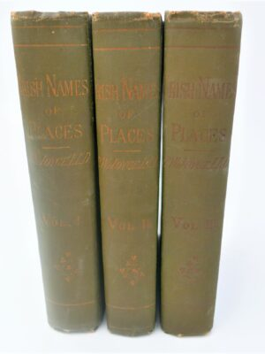 The Origin and History of Irish Names of Places (1920-1922) by P.W. Joyce
