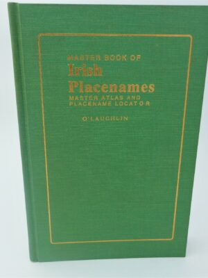 The Master Book of Irish Place Names (1994) by Michael O'Laughlin