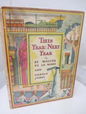 This Year: Next Year. by Walter De La Mare / Harold Jones.