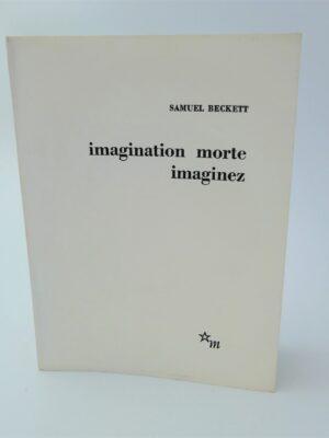 Imagination Morte Imaginez. Author Signed (1965) by Samuel Beckett