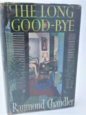 The Long Good-Bye (1953) by Raymond Chandler