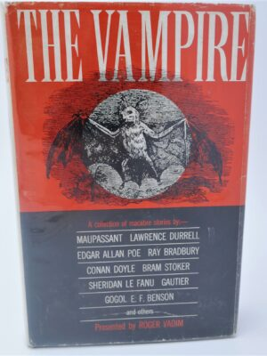 The Vampire.  An Anthology (1963) by Roger Vadim (Editor)