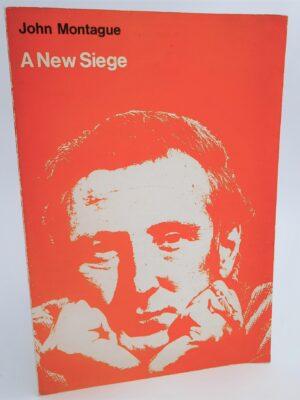 A New Siege. An Historical Meditation (1970) by John Montague