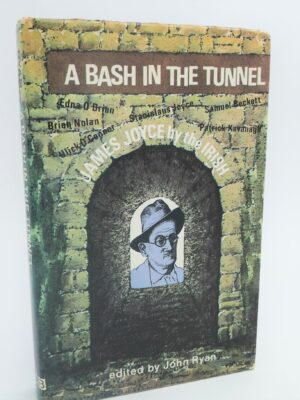 A Bash in the Tunnel (1970) by John Ryan