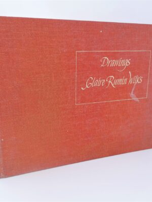 Drawings. Claire Rumin Wilks. With A Poem by John Montague (1975) by Claire Rumin Wilks & John Montague