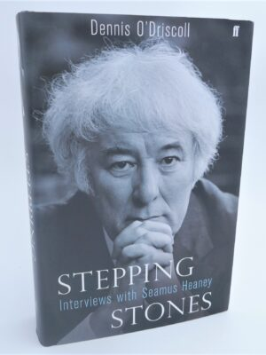 Stepping Stones. Interviews With Seamus Heaney. Signed Copy (2008) by Denis O'Driscoll