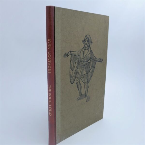 The Rough Field. Limited Signed Edition (1972) by John Montague