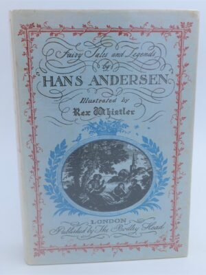 Fairy Tales By Hans Andersen. Illustrated by Rex Whistler (1959) by Hans Christian Anderson