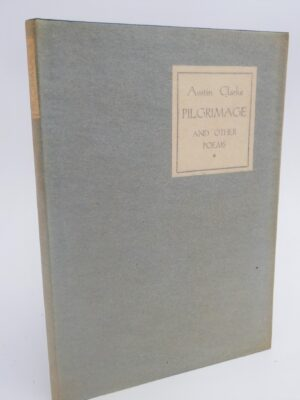 Pilgrimage and Other Poems (1929) by Austin Clarke