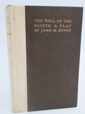The Well of the Saints.  A Play (1912) by John M. Synge