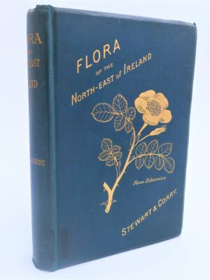A Flora of the North-East of Ireland (1888) by Samuel Alexander Stewart & Thomas Hughes Corry
