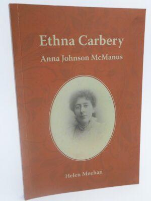 Ethna Carbery - Anna Johnson McManus (2013) by Helen Meehan