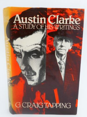 Austin Clarke. A Study of His Writings (1981) by G. Craig Tapping