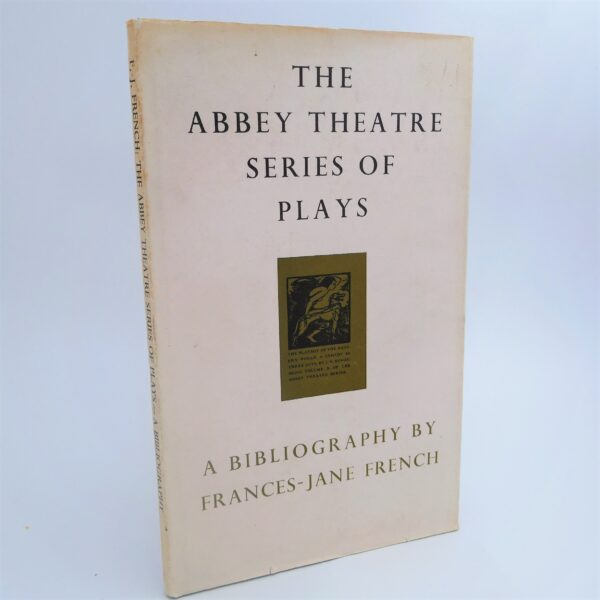 The Abbey Theatre Series of Plays (1969) by Frances-Jane French