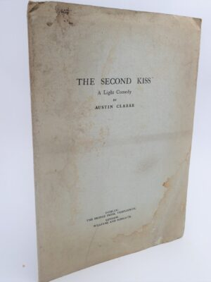 The Second Kiss.  A Light Comedy (1946) by Austin Clarke