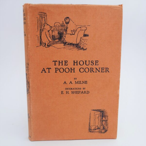 The House at Pooh Corner. Fine Copy Of The First Edition (1928) by A.A. Milne