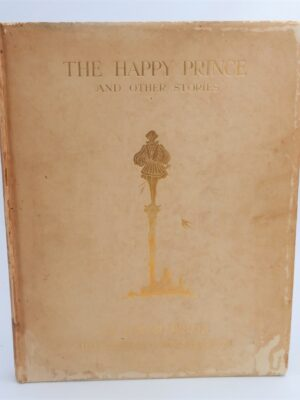 The Happy Prince And Other Stories. Limited Signed Edition (1913) by Oscar Wilde