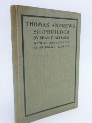 Thomas Andrews Shipbuilder (1912) by Shan F. Bullock