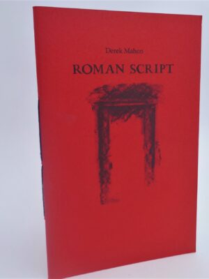Roman Script.  With Drawings by Anne Madden (1999) by Derek Mahon