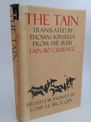 The Tain. First Edition. Limited Issue. Signed Copy (1969) by Thomas Kinsella