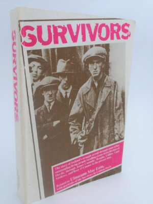 Survivors. The Story of Ireland's Struggle (1980) by Uiinseann MacEoin