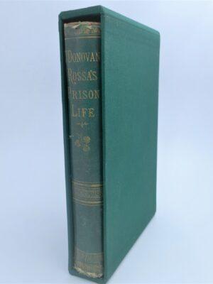 O'Donovan Rossa's Prison Life. Presentation Copy (1874) by Jeremiah O'Donovan Rossa