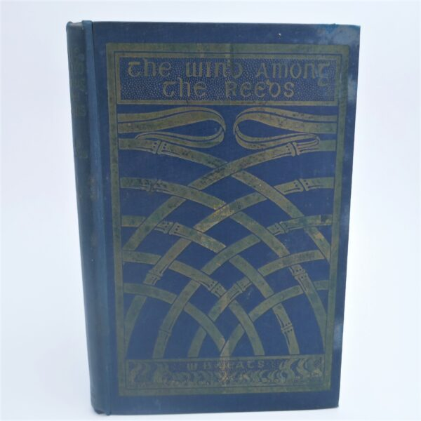 The Wind Among The Reeds. First Edition (1899) by W.B. Yeats