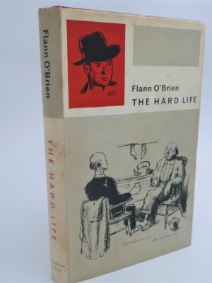 The Hard Life.  An Exegesis of Squalor (1961) by Flann O'Brien