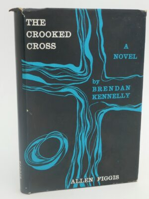 The Crooked Cross (1963) by Brendan Kennelly