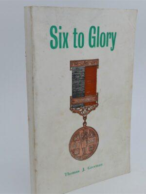 Six To Glory (1974) by Thomas Greenan
