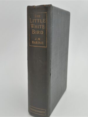 The Little White Bird. First Appearance of 'Peter Pan'  (1902) by J.M. Barrie
