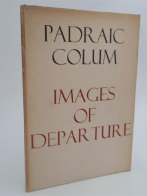 Images of Departure (1969) by Padraic Colum
