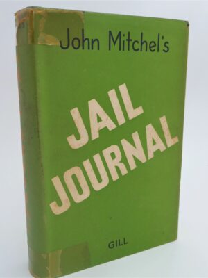 Jail Journal (1960) by John Mitchel