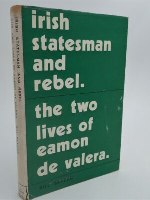 Irish Statesman and Rebel: De Valera (1970) by Bill Severin