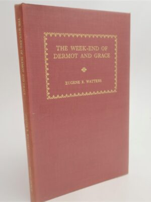 The Week-End Of Dermot And Grace (1964) by Eugene R. Watters