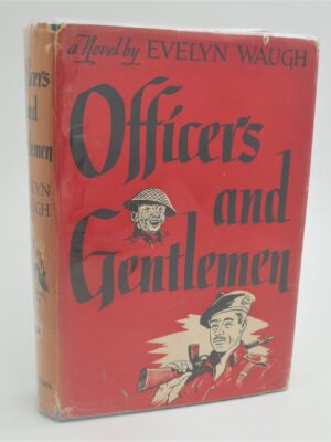 Officers and Gentlemen. Inscribed By The Author (1955) by Evelyn Waugh