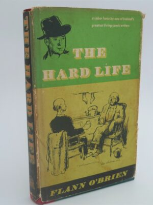 The Hard Life. An Exegesisi of Squalor. First US Edition (1962) by Flann O'Brien