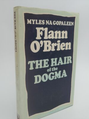 The Hair of the Dogma (1977) by Flann O'Brien