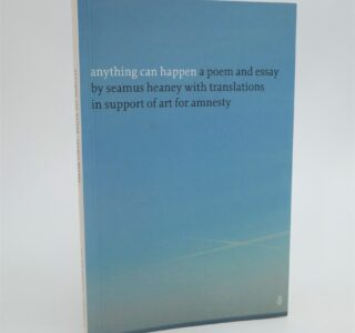 Anything Can Happen. Signed Copy (2004) by Seamus Heaney