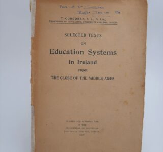 Selected Texts on Education Systems in Ireland (1928) by T. Corcoran