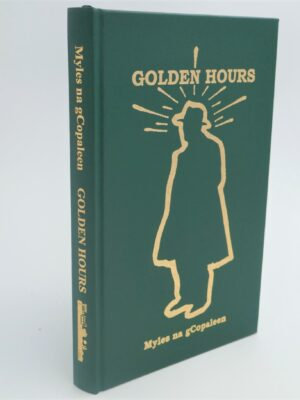 Golden Hours. Limited Edition (1999) by Flann O'Brien