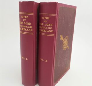 The Lives of the Lord Chancellors and Keepers of Ireland by J. Roderick O'Flanagan