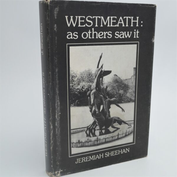Westmeath: As Others Saw It (1982) by Jeremiah Sheehan