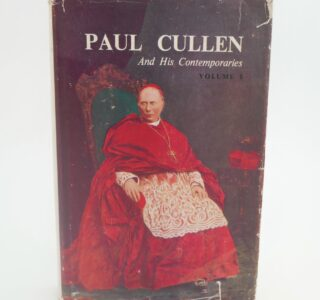 Paul Cullen and His Contemporaries. Four Volumes (1961-1974) by Pedar MacSuibhne