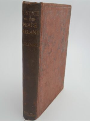Supplementary The Justice of the Peace (1910) by Joseph Gillespie