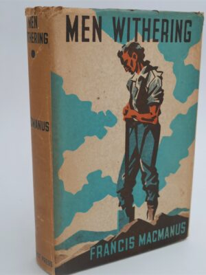 Men Withering (1939) by Francis MacManus